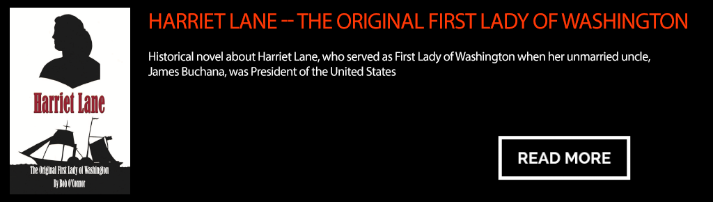Harriet Lane -- The Original First Lady of Washington